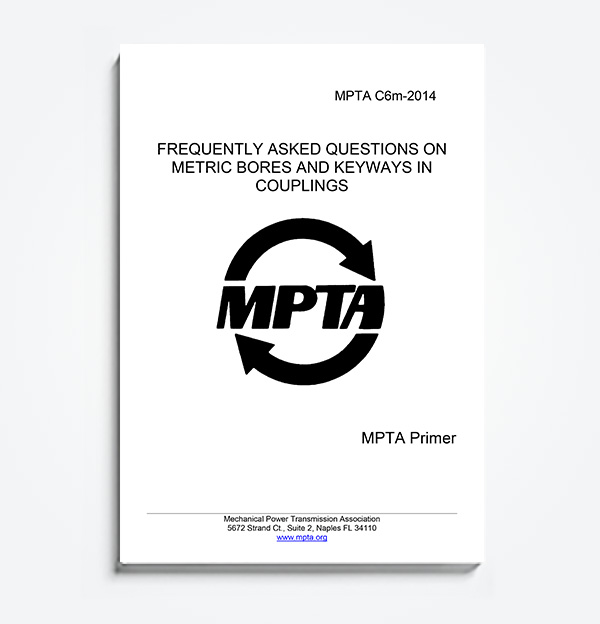 An image of the MPTA Primer C6m- FREQUENTLY ASKED QUESTIONS ON METRIC BORES AND KEYWAYS IN COUPLINGS